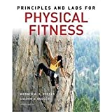 Principles and Labs for Physical Fitness, Hoeger, Werner W. and Hoeger, Sharon A., 0895824566