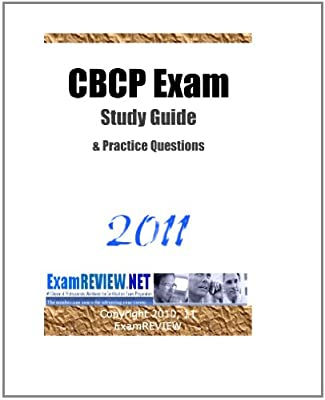 CBCP Exam Study Guide & Practice Questions 2011: ExamREVIEW ...