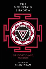 The Mountain Shadow by Gregory David Roberts (2015-10-13) Unknown Binding