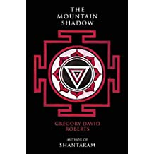 The Mountain Shadow by Gregory David Roberts (2015-10-13)