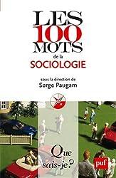 Les 100 mots de la sociologie