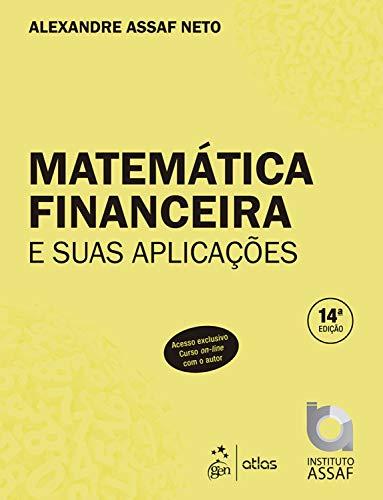 Matemática Financeira Aplicações Alexandre Assaf ebook