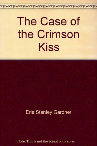 Crimson Kisses (The Case of the Crimson Kiss (a Perry Mason Mystery))