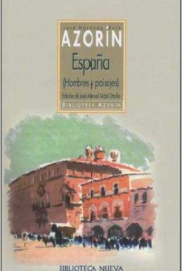 España. Hombres y paisajes (Biblioteca Azorín): Amazon.es: Azorín: Libros