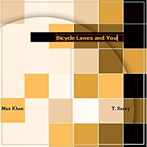 Bicycle Lanes and You Audiobook