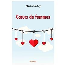 Coeurs de femmes (Collection Classique) (French Edition)