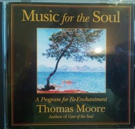 music for the soul a program for re enchantment