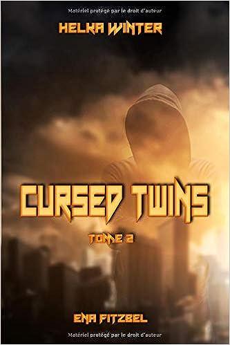 cursed twins livre i la dystopie de lannee 2061