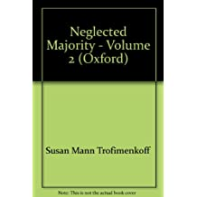 The Neglected Majority: Essays in Canadian Women's History, Vol. 2