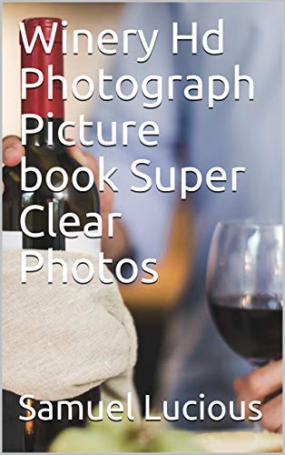 Winery Hd Photograph Picture book Super Clear ()