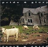 Pride & Glory (With Bonus CD)