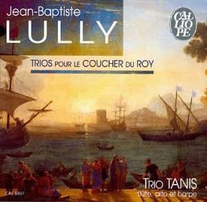 Trios Pour Le Coucher Du Roy
