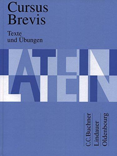 Cursus Brevis, Texte und Übungen Gebundenes Buch – 1. Januar 1995 Gerhard Fink Friedrich Maier Dieter Belde Andreas Fritsch