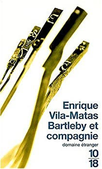 Bartleby et Compagnie par Vila-Matas