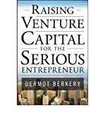img - for [(Raising Venture Capital for the Serious Entrepreneur )] [Author: Dermot Berkery] [Oct-2007] book / textbook / text book