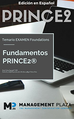 PRINCE2 Manual de Formación en Español: Temario Examen foundations (Spanish Edition) by [Turley, Frank]
