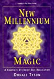 New Millennium Magic (Llewellyn's High Magick Series)