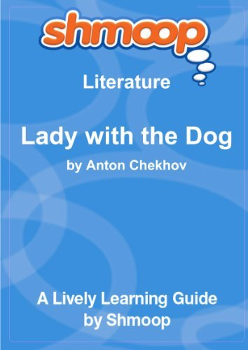 The Lady with the Dog: Shmoop Literature Guide by Shmoop (2010-05-11) Paperback
