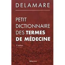 Petit Dictionnaire des Termes de Médecine 7e Éd.