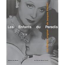 ENFANTS DU PARADIS (LES) : LE SCÉNARIO ORIGINAL...