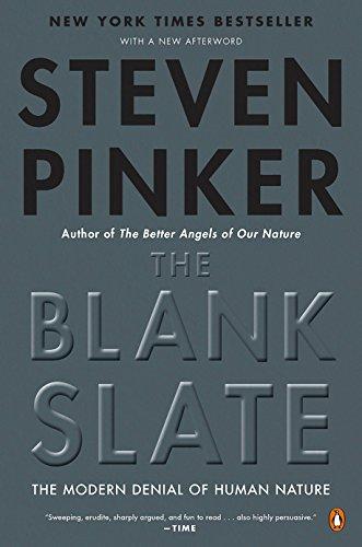 (The Blank Slate: The Modern Denial of Human Nature)