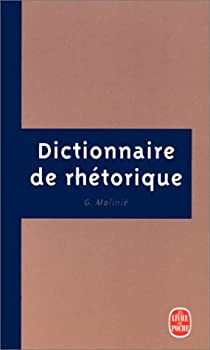 Dictionnaire de rhétorique par Molinié