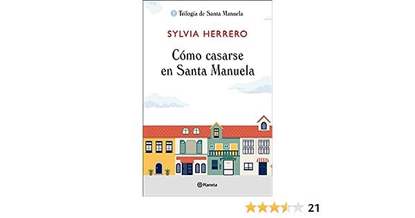 Cómo casarse en Santa Manuela ((Fuera de colección)): Amazon ...