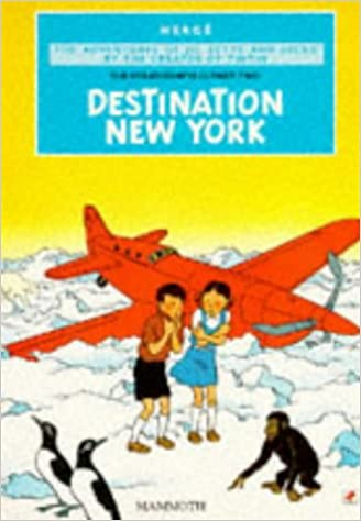 DESTINATION NEW YORK. THE ADVENTURES OF JO, ZETTE AND JOCKO
