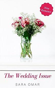 The Wedding Issue by [Omar, Sara]