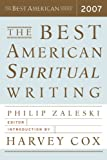 The Best American Spiritual Writing 2007, , 0618833331