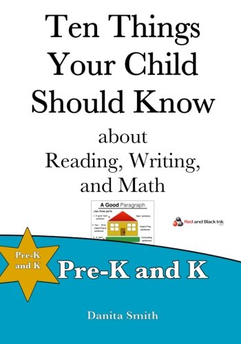 Ten Things Your Child Should Know: Pre-K and K
