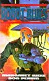 img - for ROBOT BLUES: ROBOT BLUES V. 2 (KNIGHTS OF THE BLACK EARTH) book / textbook / text book
