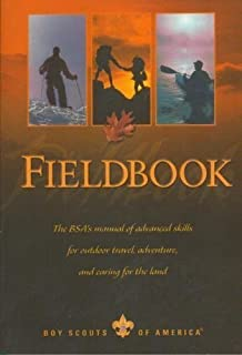 Boy scouts handbook boy scouts of america 9781519133335 amazon fieldbook the bsas manual of advanced skills for outdoor travel adventure and caring fandeluxe Images