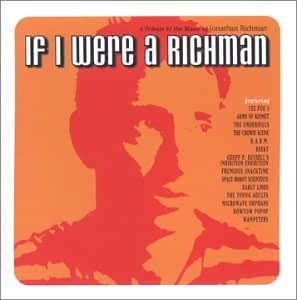 If I Were a Richman: a Tribute to the Music of Jonathan Richman