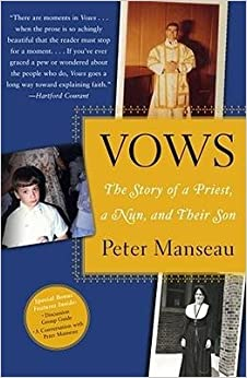 [(Vows: The Story of a Priest, a Nun, and Their Son )] [Author: Peter Manseau] [Feb-2007]