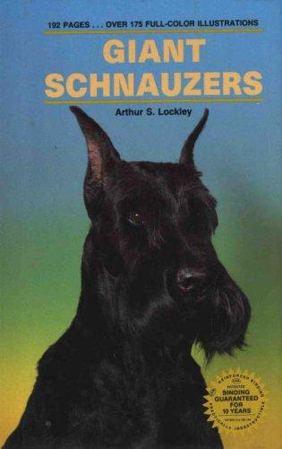 Schnauzer Giant Breed (Giant Schnauzers (Kw Dog Breed Series))