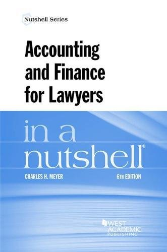 Accounting and Finance for Lawyers in a Nutshell (Nutshells)