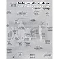 Performativität erfahren: Aktionskunst lehren – Aktionskunst lernen