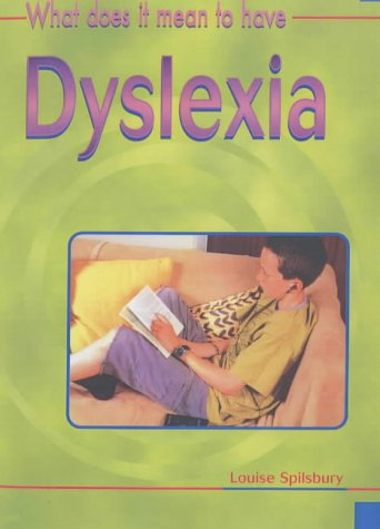 Download What Does it Mean to Have? Dyslexia Hardback (What Does It Mean to Have/Be .?) pdf epub