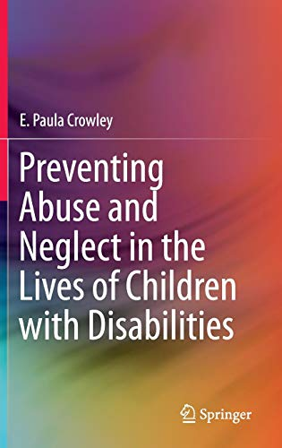 Preventing Abuse and Neglect in the Lives of Children with Disabilities