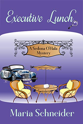 Executive Lunch (A Sedona O'Hala Mystery Book 1)