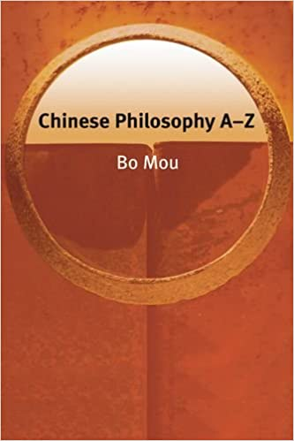Chinese Philosophy A-Z (Philosophy A-Z)