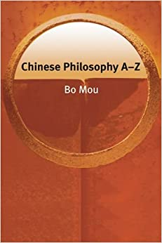 Chinese Philosophy A-Z (Philosophy A-Z EUP)