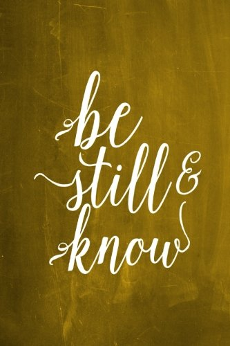 chalkboard-journal-be-still-know-yellow-100-page-6-x-9-ruled-notebook-inspirational-journal-blank-no