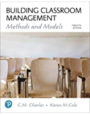Building Classroom Management: Methods and Models (12th Edition)