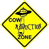 COW ABDUCTION ZONE sign alien