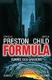 Formula: Tunnel des Grauens (Ein Fall für Special Agent Pendergast)