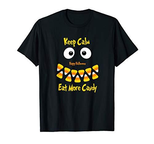 Keep Calm Eat more candy Halloween candy corn fun T