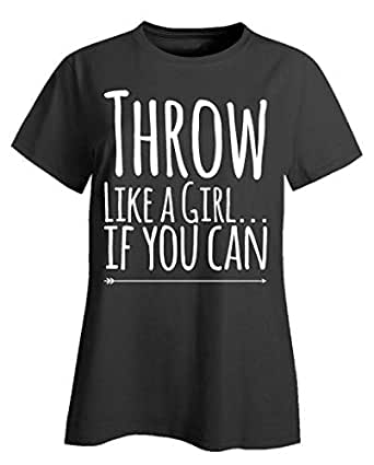 Throw Like A Girl If You Can - White Arrow - Ladies T