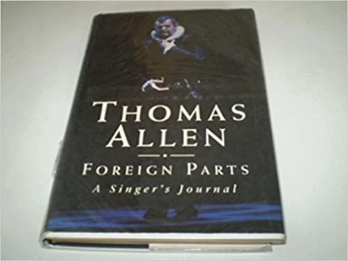 Book Foreign Parts: A Singer's Journal